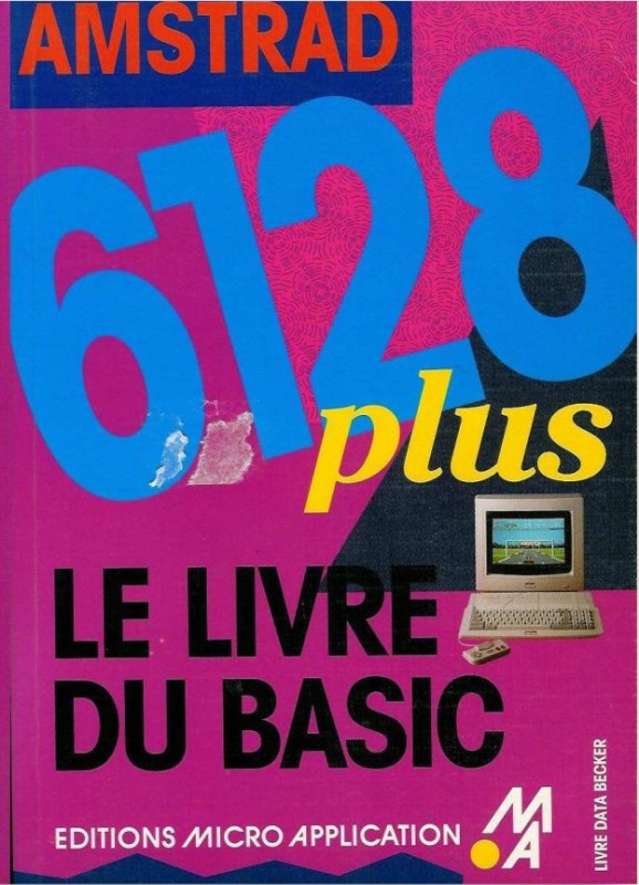 Micro Application 6128 Plus le livre du BASIC
