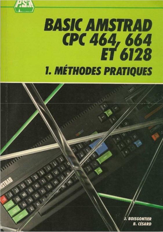 P.S.I. BASIC Amstrad CPC464 664 6128 – 1. Méthodes pratiques