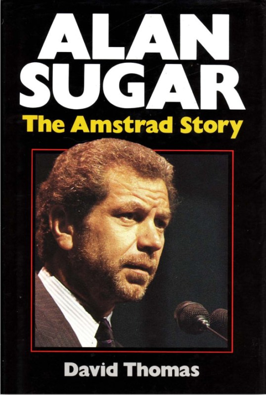 Alan Sugar, The Amstrad Story