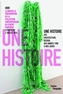 Une histoire: Art, architecture et design des années 1980 à nos jours [cartaz da exposição] 2014