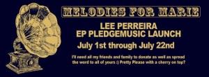 Lee Perreira - Melodies for Marie EP PledgeMusic Launch