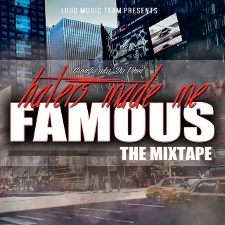 Loud Music Team - Haters Made Me Famous