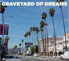 Joseph Pagano - Graveyard of Dreams