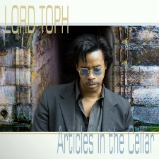 LORD TOPH - Articles in the Cellar