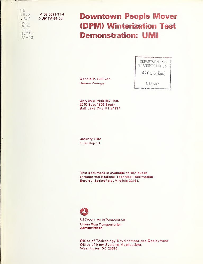 1982-01 Downtown people mover (DPM) winterization test demonstration: UMI