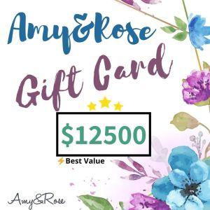 $12500 Gift Card AmyandRose