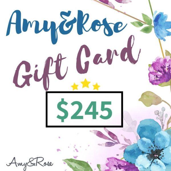$245 Gift Card AmyandRose