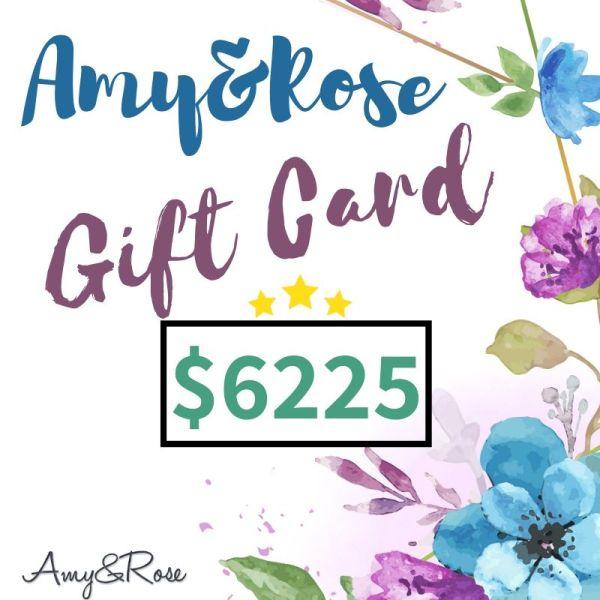 $6225 Gift Card AmyandRose