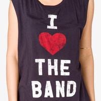 I love the band