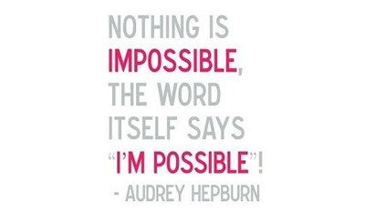 Motivational Monday: I'M POSSIBLE…