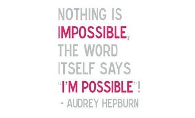 Motivational Monday: I'M POSSIBLE…
