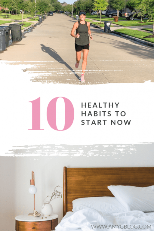 10 healthy habits to start now pin for Pinterest