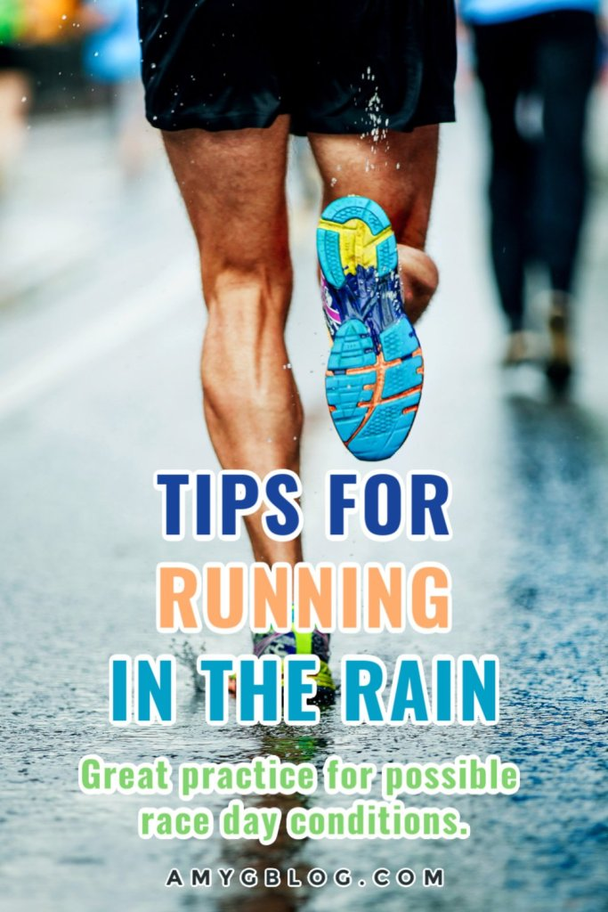 Don't let the rain keep you from getting your training run in! Remember, you have no control over race day conditions, so be sure to practice. These running in the rain tips will help you practice safely for race day while still getting your run done! #marathontraining #trainingruns #runningintherain #runningtips #tipsforrunning #runningrain
