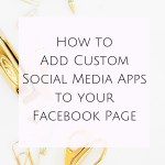 How to Add Custom Social Media Apps to your Facebook Page