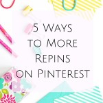5 Ways to More Repins on Pinterest