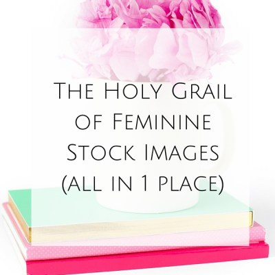 The Holy Grail of Feminine Stock Images
