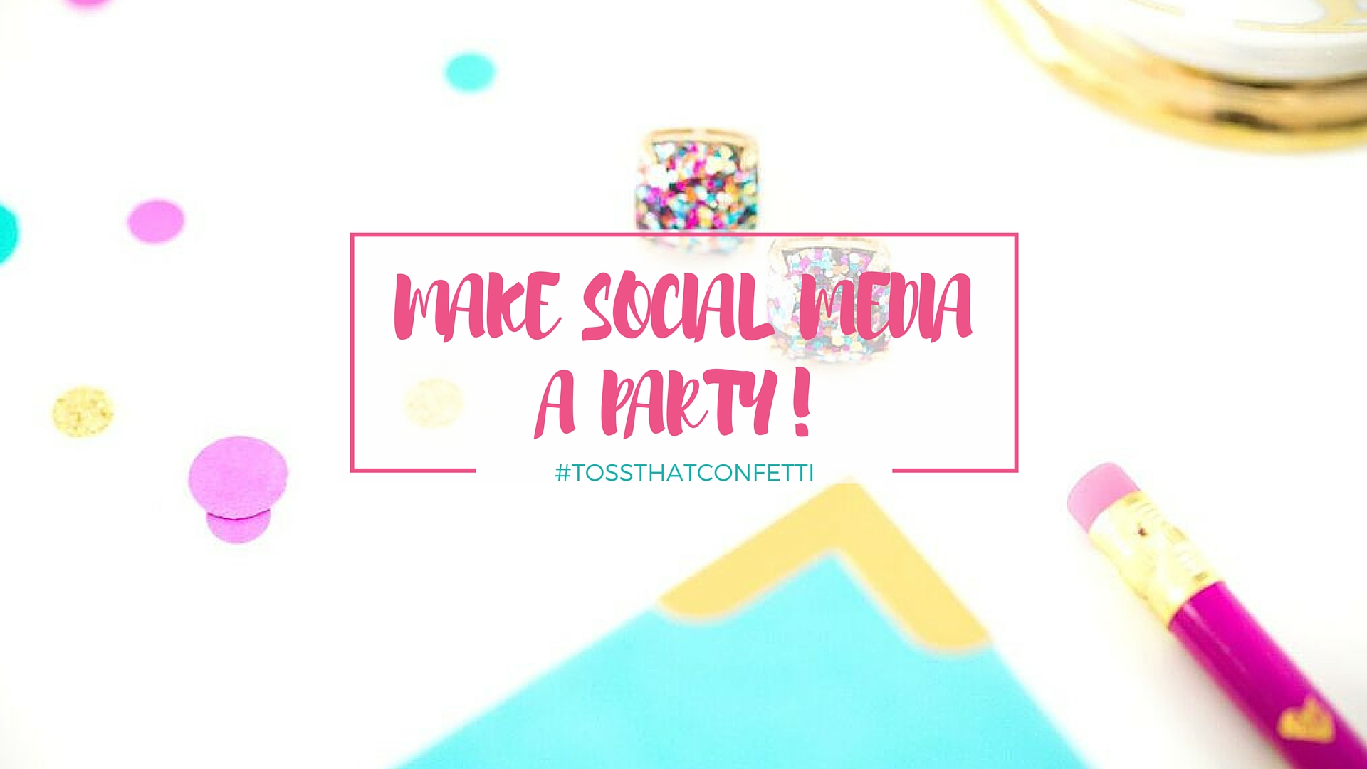 MAKE-SOCIAL-MEDIA-A-PARTY-COVER-PHOTO