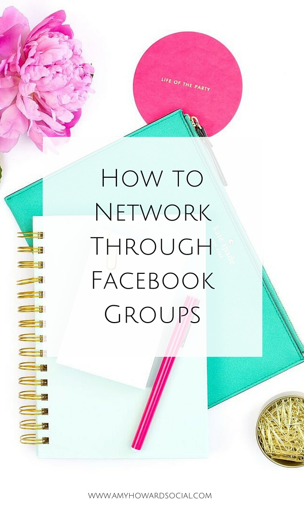 Want to connect and collaborate in Facebook Groups? Take a look at these amazing tips on how to network through Facebook groups and start building relationships today!