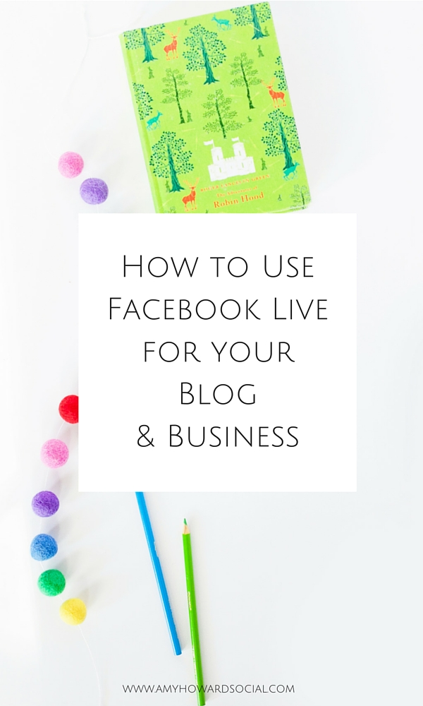 Videos are the next big thing for Social Media. Learn how to use Facebook Live Videos for your Blog & Biz with these quick tips from Amy Howard Social!