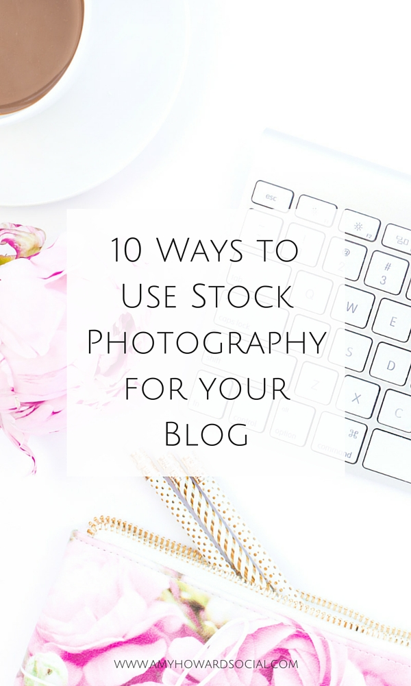 Wondering how to use stock photography for your blog? Here are 10 ways to use stock photography for your blog via Amy Howard Social. (Haute Chocolate)