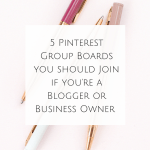 Five Pinterest Group Boards you should Join if you're a Blogger