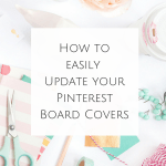 How to Update Pinterest Board Covers w/ Stock Photography