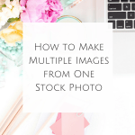 How to Make Multiple Images from One Stock Photo
