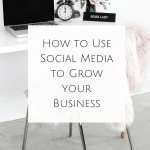 How to Use Social Media to Grow your Business