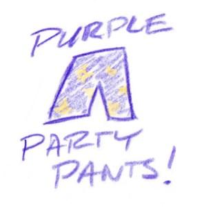 Purple Party Pants!
