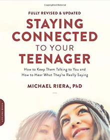 Amy Larson suggested parent book: Staying Connected to your Teenager by Michael Riera