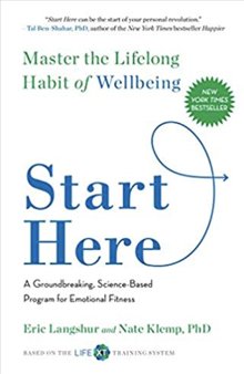 Start Here - Master the Lifelong Habit of Wellbeing