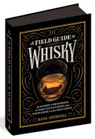 """""""A Field Guide to Whisky,"""" by Hans Offringa"""