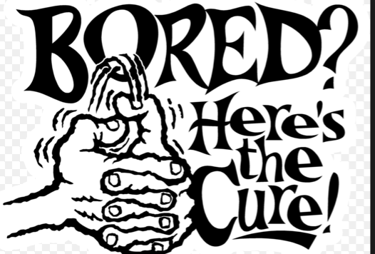 What to do when you`re bored!!!