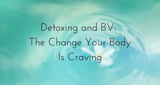 detox bacterial vaginosis bv