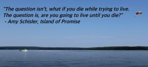 Live until you die - Island of Promise
