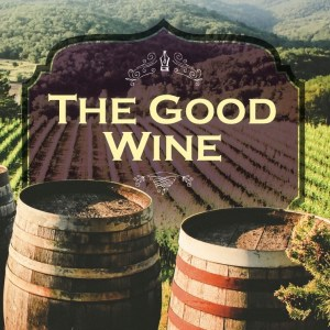 The Good Wine by Amy Schisler