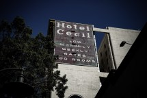 Cecil Hotel Death Serial Killers And Ghosts In Los