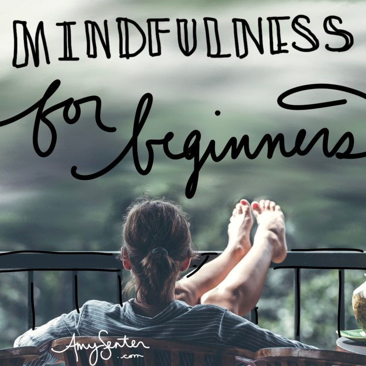 What Is Mindfulness and How to Start Using it Today
