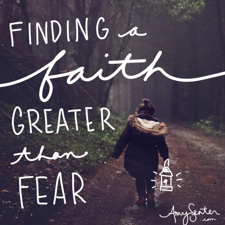 Choosing Faith Over Your Fear