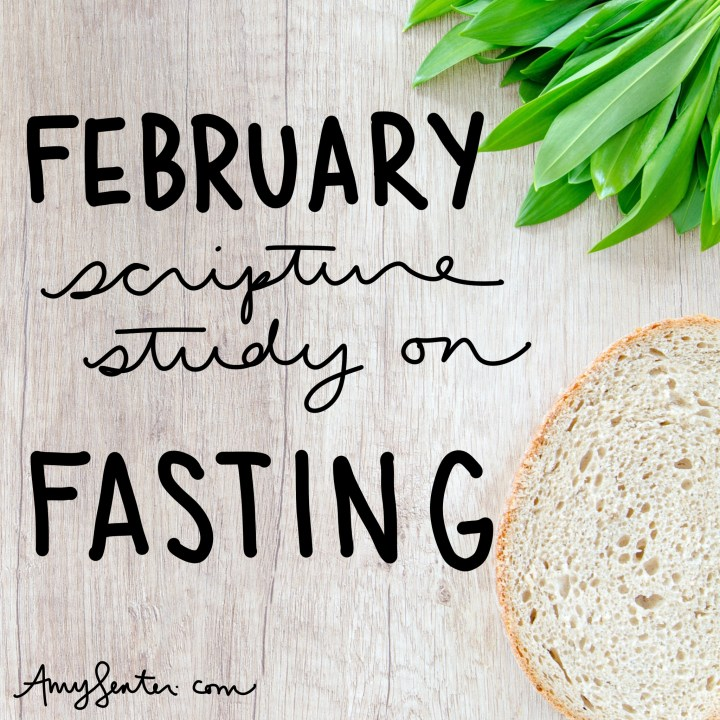 February: Print this 28 Day Bible Study on Fasting