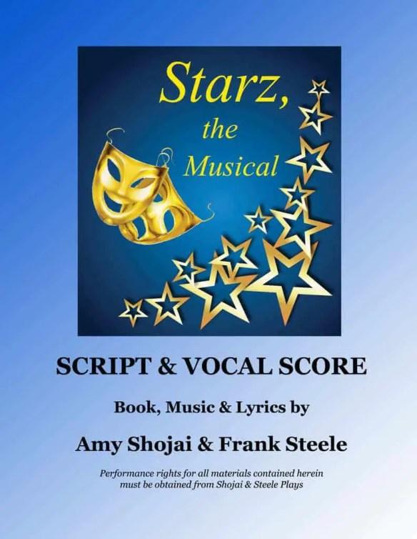 STARZ, the Musical (Script-Vocal Score)