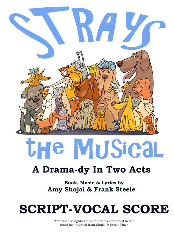 STRAYS, THE MUSICAL (Script)
