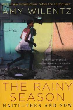 The Rainy Season: Haiti - Then and Now