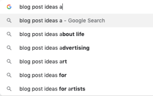 Example of using Google auto suggest to come up with blog post topics.