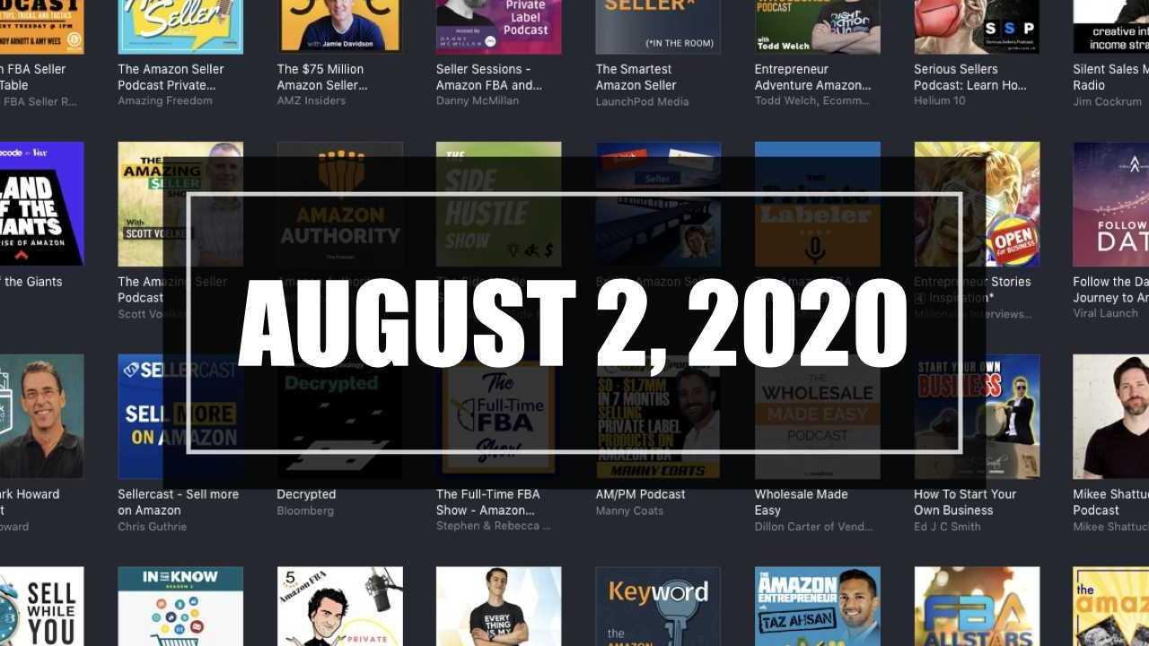 2020-08-02 Amazon Seller Updates