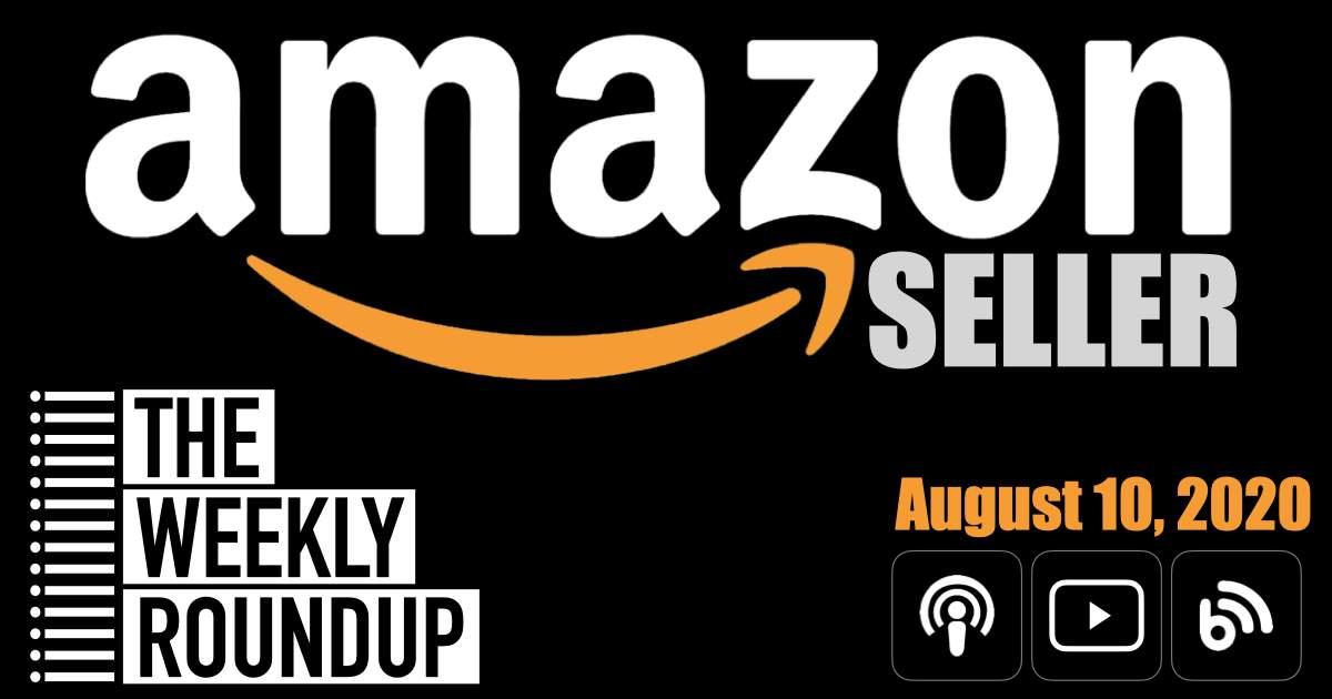 2020-08-10 Amazon Seller News