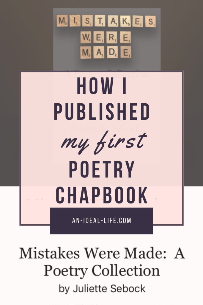 How I Published My First Poetry Chapbook / How to Publish Poetry