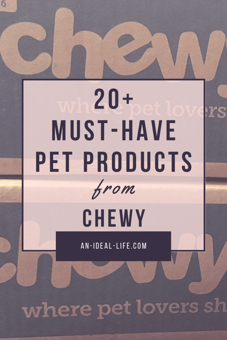 chewy must-haves