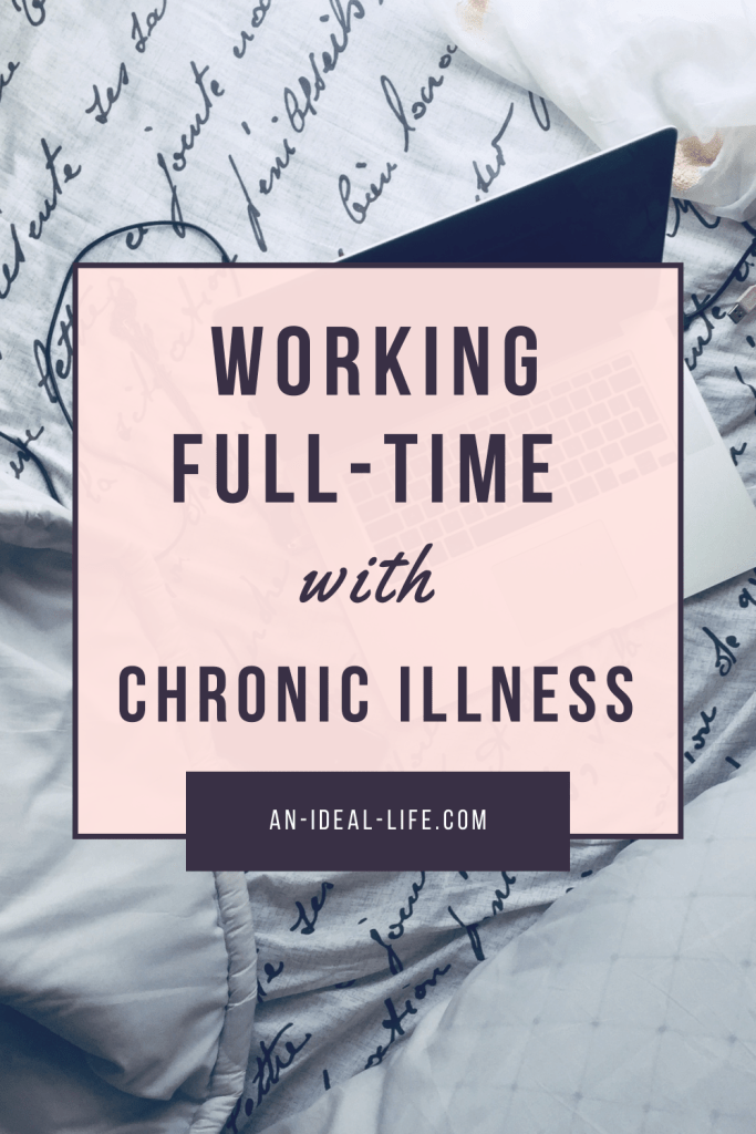 Working Full-Time with Chronic Illness