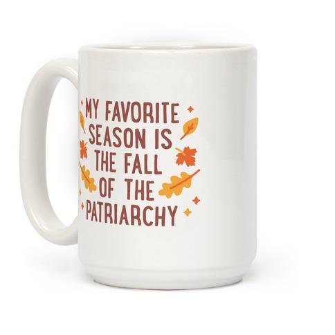 Fall of the Patriarchy Mug